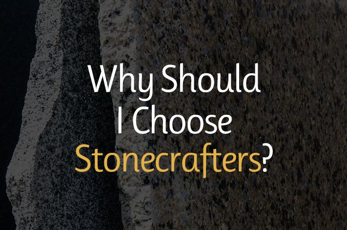Why Should I Choose Stonecrafters?
